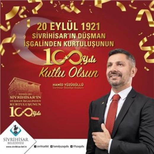 Sivrihisar 20 Eylül'de Kurtuluşu'nun 100.yılını kutlayacak